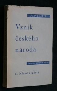 náhled knihy - Vznik českého národa : úvod do českých dějin. II, Národ a města