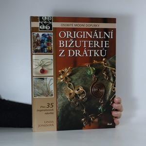 náhled knihy - Originální bižuterie z drátků. Osobité módní doplňky