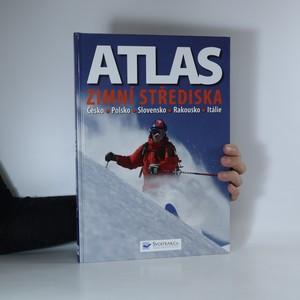 náhled knihy - Atlas. Zimní střediska. Rakousko, Česko, Polsko, Slovensko, Itálie