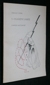 náhled knihy - V osamění smrti : památce mučedníků