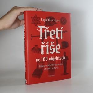náhled knihy - Třetí říše ve 100 objektech