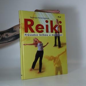 náhled knihy - Reiki. Průvodce léčbou a meditací