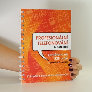 náhled knihy - Profesionální telefonování. Zaměřeno na B2B praxi + praktická cvičení