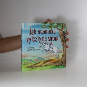 náhled knihy - Jak maminka vylezla na strom. Maminčiny rozhlasové pohádky