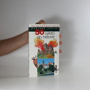 náhled knihy - 50 výletů do historie