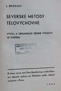 náhled knihy - Severské metody tělovýchovné : vývoj a organisace tělesné výchovy ve Švédsku : k stému výročí smrti Petra Henrika Linga ..., 1939