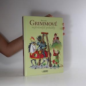 náhled knihy - Bratři Grimmové. Nejkrásnější pohádky