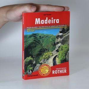 náhled knihy - Madeira : 50 vybraných horských túr a procházek po levadách
