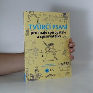 náhled knihy - Tvůrčí psaní pro malé spisovatele a spisovatelky