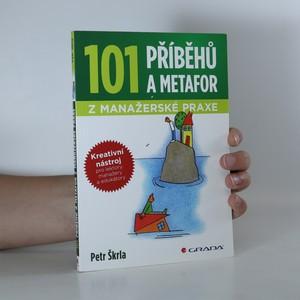 náhled knihy - 101 příběhů a metafor z manažerské praxe. Kreativní nástroj pro lektory, manažery a edukátory