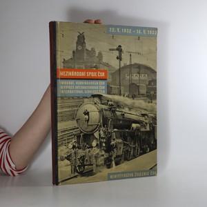 náhled knihy - Mezinárodní spoje Č.S.R. 22.V.1932 - 14.V.1933