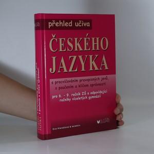 náhled knihy - Přehled učiva českého jazyka s procvičováním pravopisných jevů, s poučením a klíčem správnosti