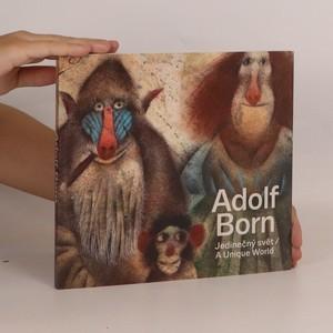 náhled knihy - Adolf Born. Jedinečný svět. A unique world