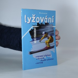 náhled knihy - Lyžování. Základní lyžařská průprava, alpské lyžování, carving