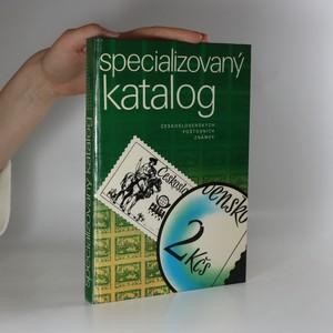 náhled knihy - Specializovaný katalog československých poštovních známek (je cítit zatuchlinou)
