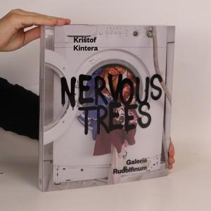 náhled knihy - Krištof Kintera. Nervous trees