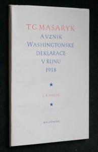 náhled knihy - T.G. Masaryk a vznik Washingtonské deklarace v říjnu 1918