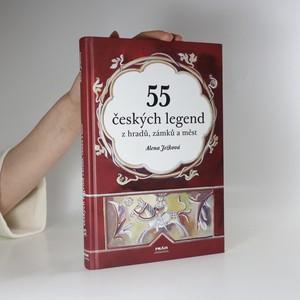 náhled knihy - 55 českých legend z hradů, zámků a měst