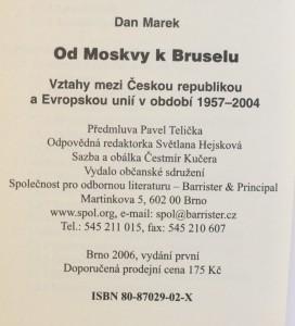 antikvární kniha Od Moskvy k Bruselu : vztahy mezi Českou republikou a Evropskou uniií v období 1957-2004, 2006