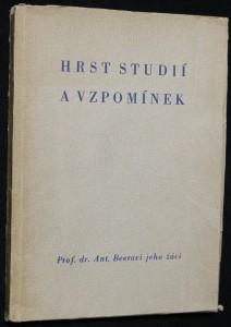náhled knihy - Hrst studií vzpomínek: Prof. dr. Ant. Beerovi jeho žáci