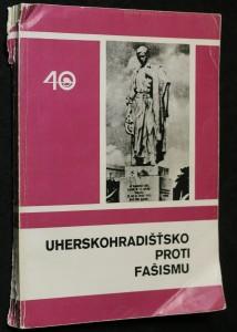 náhled knihy - Uherskohradišťsko proti fašismu