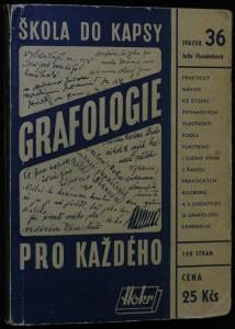 náhled knihy - Grafologie pro každého : praktický návod ke studiu povahových vlastností podle vlastního i cizího písma s řadou podrobných rozborů a s dodatkem o grafologii kriminální