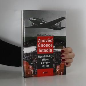 náhled knihy - Zpověď únosce letadla. Neuvěřitelný příběh z Prahy 60. let (podpis)