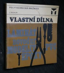 náhled knihy - Vlastní dílna : (Základy rukodělných prací)