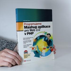náhled knihy - Programujeme Mashup aplikace pro Web 2.0 v PHP
