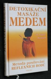 náhled knihy - Detoxikační masáže medem : stará metoda posilování reflexních zón