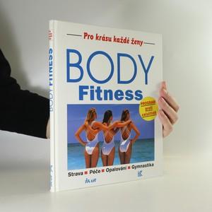 náhled knihy - Body Fitness. Strava, péče, opalování, gymnastika