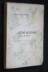 náhled knihy - Léčivé rostliny v našich zahrádkách : Pojednání o léčivých rostlinách a jejich pěstování v zahrádkách - s poučením jak je sklízeti, uchovávati a jak se jich užívá v lidovém lékařství