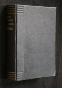 náhled knihy - Elektrotechnika : Elektrostatika - Magnetismus - Elektrokinetika - Aplikace - Elektrická měření - Elektrické stroje - Usměrňovače - Rozvod elektrické energie - Slaboproudá elektrotechnika - Radiotechnika - Osvětlení - Elektřina v lékařství-Tabulky