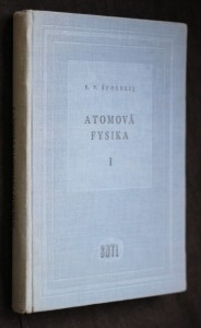 náhled knihy - Atomová fysika. I, Úvod do atomové fysiky
