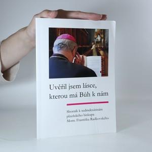 náhled knihy - Uvěřil jsem lásce, kterou má Bůh k nám