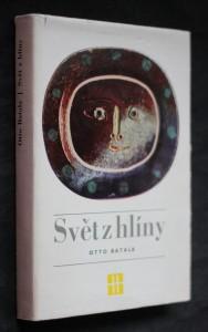 náhled knihy - Svět z hlíny : vyprávění o minulosti a současnosti keramiky