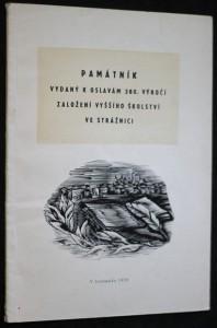 náhled knihy - Památník vydaný k oslavám 380. výročí založení vyššího školství ve Strážnici