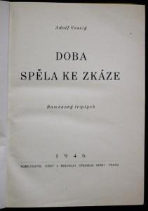 antikvární kniha Doba spěla ke zkáze : Románový triptych, 1946