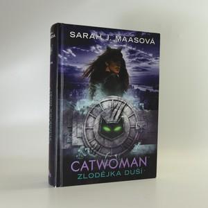 náhled knihy - Catwoman. Zlodějka duší. 3. díl
