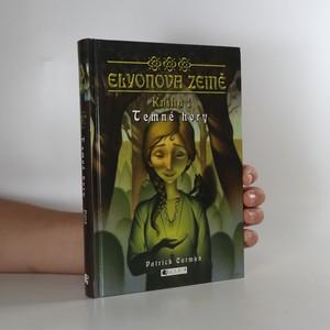 náhled knihy - Elyonova země. Kniha 1, Temné hory