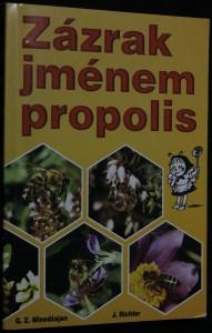náhled knihy - Zázrak jménem propolis : léčení propolisem a jinými včelími produkty