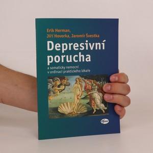 náhled knihy - Depresivní porucha a somaticky nemocní v ordinaci praktického lékaře