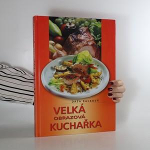 náhled knihy - Velká obrazová kuchařka