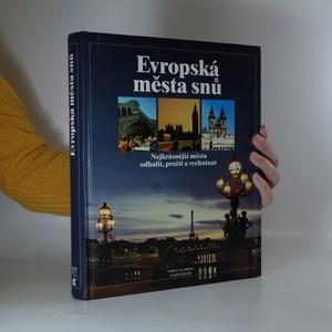 náhled knihy - Evropská města snů