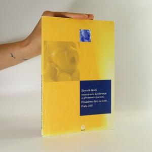 náhled knihy - Sborník textů mezinárodní konference o přirozeném porodu. Přivádíme děti na svět...