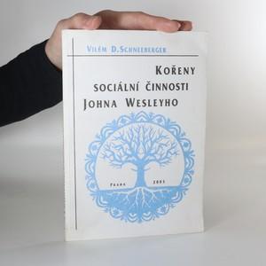 náhled knihy - Kořeny sociální činnosti Johna Wesleyho
