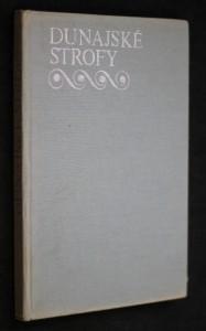 náhled knihy - Dunajské strofy : deset maďarských básníků