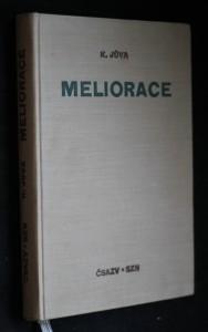 náhled knihy - Meliorace : Učebnice pro agronomické fak. (obor agrotechniky) a provozně ekon. fak. vys. šk. zeměd.