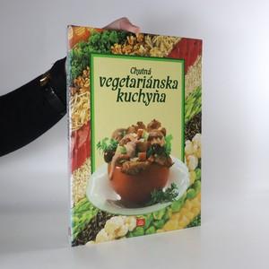 náhled knihy - Chutná vegetariánská kuchyňa