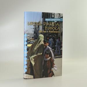 náhled knihy - Urdu, parda, burka. Pět let v Pákistánu